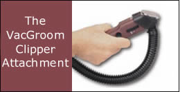 VacGroom for Clippers to Vac